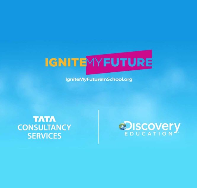 "TCS and Discovery Education Launch ""Ignite My Future in School"""
